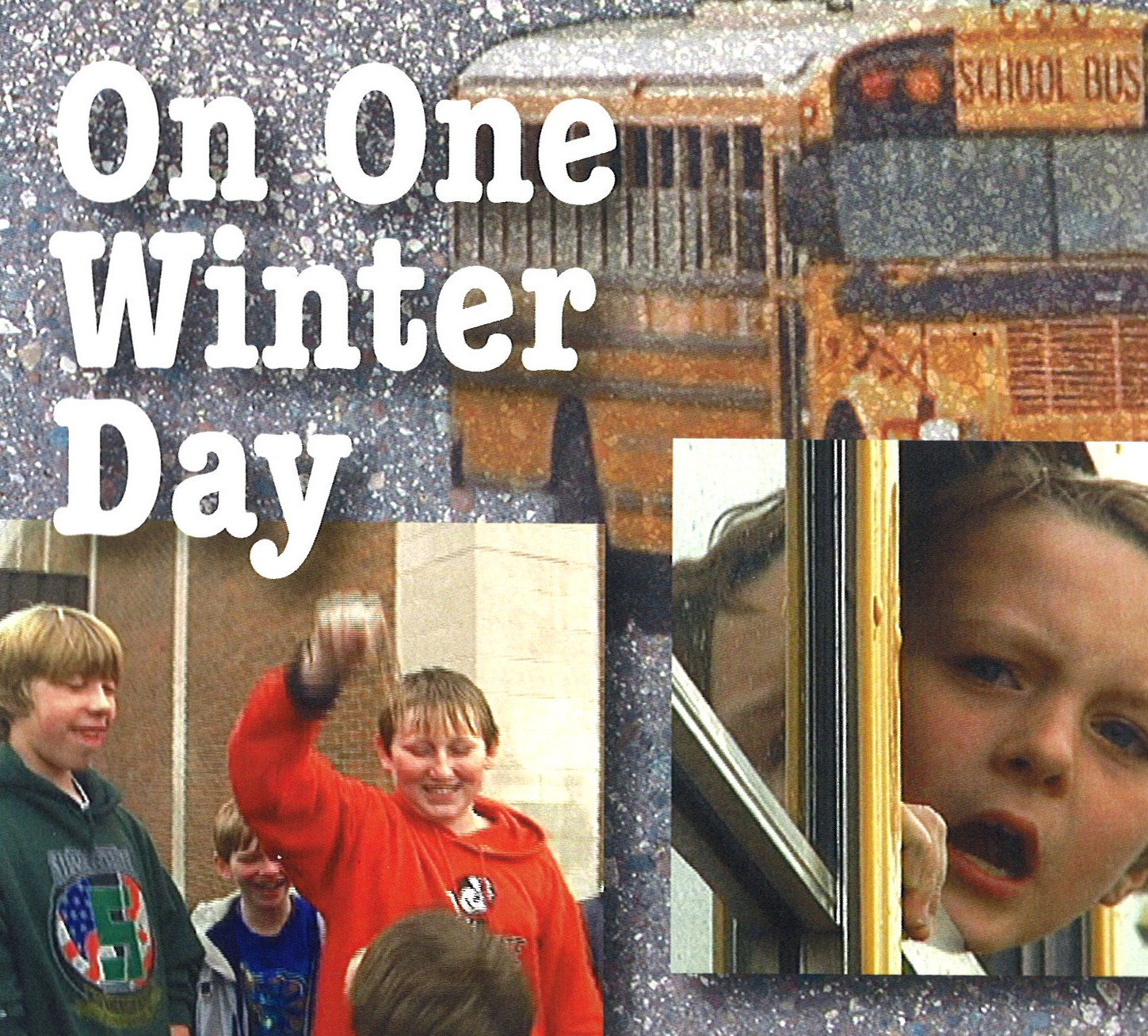 On One Winter Day